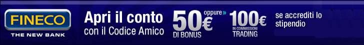 Apri il conto su Banca Fineco. Avrai in regalo 50 €